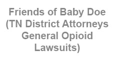 Friends of Baby Doe (TN District Attorneys General Opioid Lawsuits)